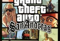 Download Gratis GTA San Andreas Full Version