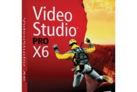 Download Gratis Corel VideoStudio Pro X6 Full Version