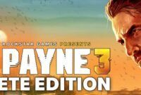 Download Gratis Max Payne 3 Complete Edition Full Version