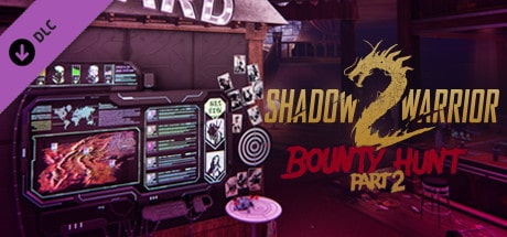 Download Game PC Shadow Warrior 2 Bounty Hunt DLC Part 2 Full Version-0