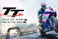 Download Game PC TT Isle of Man Ride on the Edge 2 Full Version-0