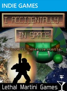I Accidentally...In Space! Ep1