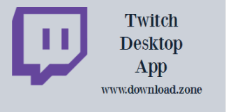 Twitch Desktop Software For Download.zone