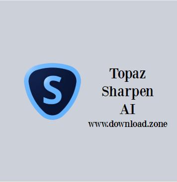 Topaz Sharpen AI Software Free Download