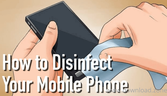 how to disinfect phone