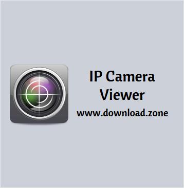 IP Camera Viewer Software Free Download