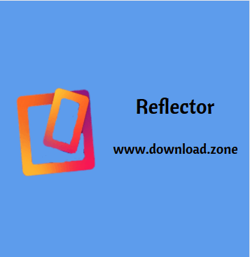 Reflector Software For PC