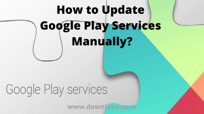 How to Update Google Play Services Manually_