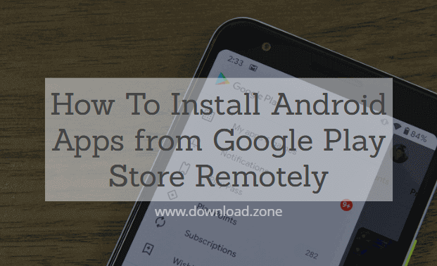 installed apps on google play store remotely