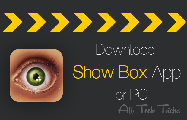 Features And How to Install ShowBox for PC Using Andy