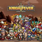 Knight Fever APK V1.0.43 Android Free