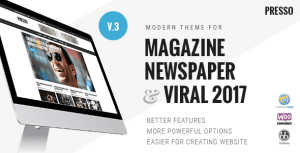 PRESSO v3.1.0 - Modern Magazine / Newspaper / Viral Theme Nulled