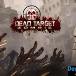 DEAD TARGET: Zombie v2.8.7 APK (MOD, Gold/Cash) Android Free