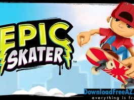 Epic Skater v2.0.12 APK (MOD, Unlimited Coins/Soda) Android Free