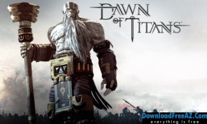 Download Dawn of Titans v1.16.1 APK Hacked MOD (Free Shopping) Android Free