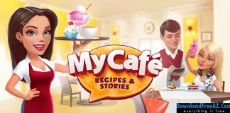 Download My Cafe: Recipes & Stories v2017.6 APK - World Cooking Game Android