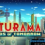 Futurama: Worlds of Tomorrow v1.2.2 APK + MOD (Free Store)