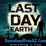 Free Download Last Day on Earth: Survival APK v1.11.2 MOD + Data (Free Craft) Android