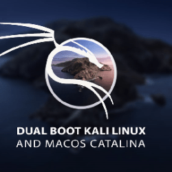 How to Dual Boot Kali Linux on macOS Catalina
