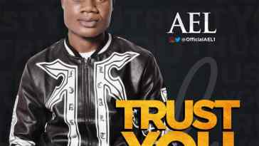 TRUST YOU BY AEL