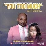 Jaylaw Ft. Victoria Nwankwo - You Too Much MP3 DOWNLOAD