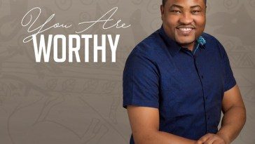 You Are Worthy - Evans Ighodalo MP3