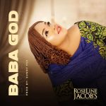 download Baba God By Roseline Jacob's