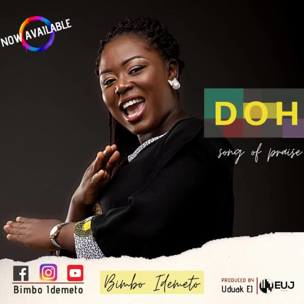 download now Doh (Song of Praise) By Bimbo Idemeto