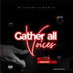 Gather All Voices By Mickdovie mp3 download
