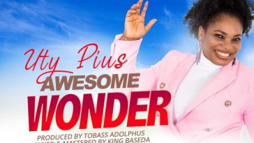 Download Awesome Wonder – Uty Pius