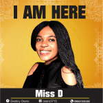 I Am Here - Miss D