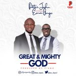 Download Peter John – Great And Mighty God Ft. Ema Onyx