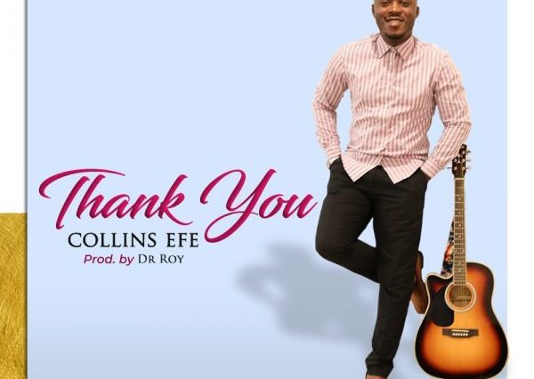 THANK YOU By Collins Efe