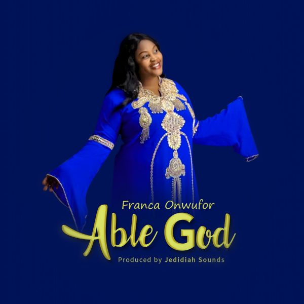 Able God - Franca Onwufor mp3 download