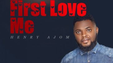 Henry Ajom - First Love Me mp3
