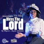 Bless the Lord By Mojisola Adegbite