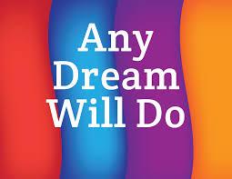 Any Dream Will Do?