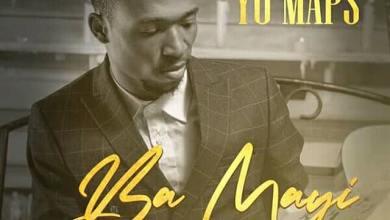 Yo Maps Ba Mayi Download Mp3 Yo Maps Ba May I Wan