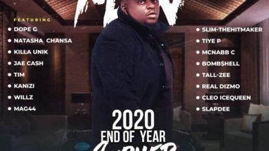 Dj Mzenga Man - End Of Year Cypher 2020
