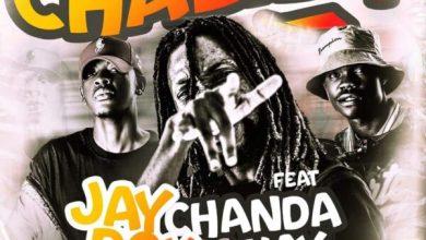 """Jay Rox ft. Chanda Na Kay - Chalila """"Mp3"""""""