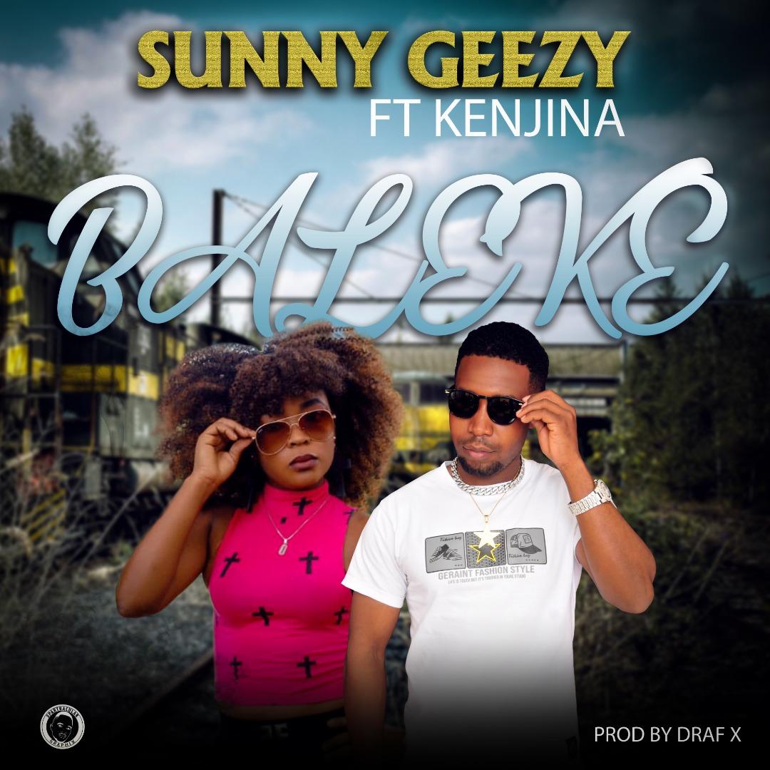 Sunny Geezy ft. Kenjina - Baleke