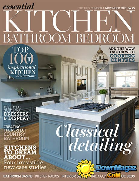 Essential Kitchen Bathroom Bedroom  November 2013