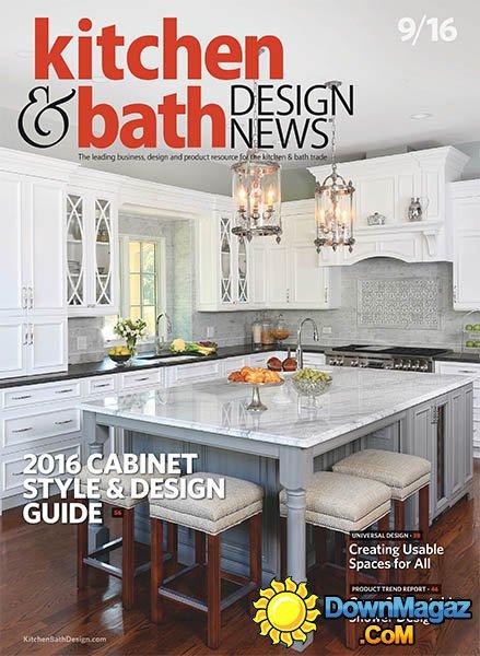 Kitchen  Bath Design News  September 2016  Download PDF