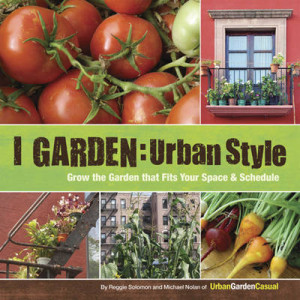I Garden   Urban Style 300x300 Urban Gardens Galore