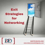 Exit Strategies for Networking