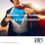 Maintain Your Power During a Job Transition
