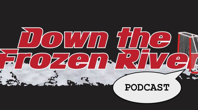 Down the Frozen River Podcast #36- 2016-2017 Season Preview: Pacific Division
