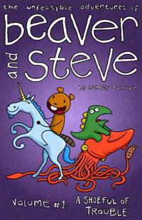 Beaver and Steve Volume 1