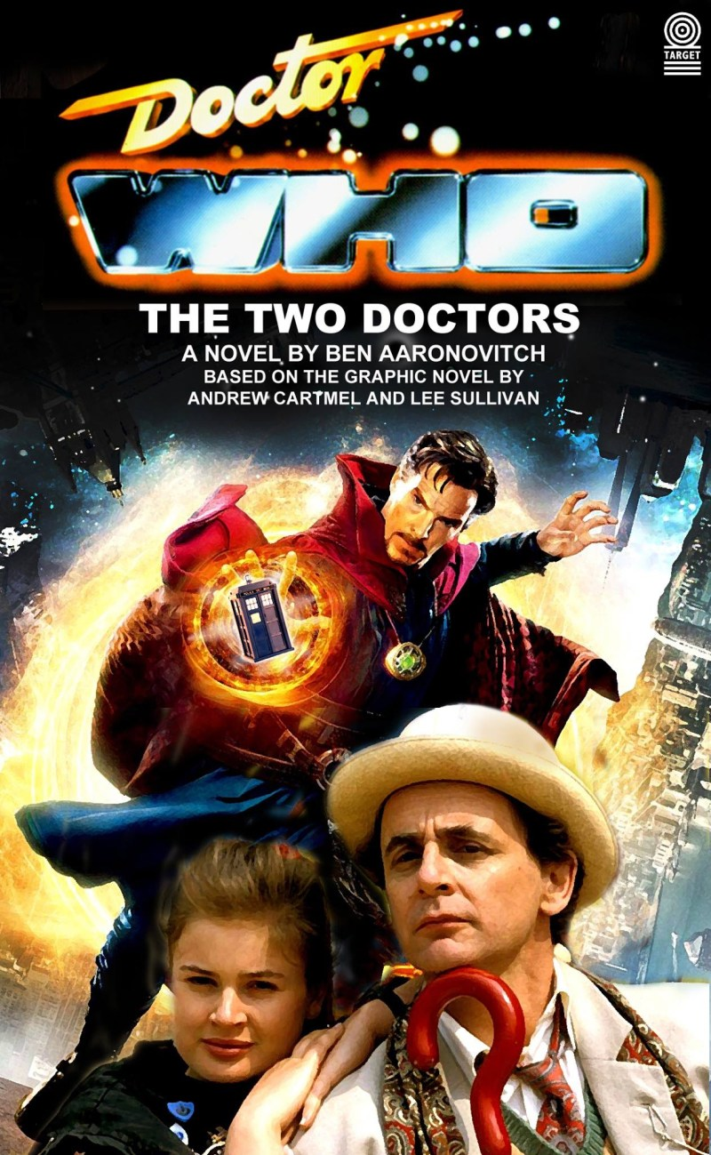 """Mike Tucker's cover for """"The Two Doctors"""" by Ben Aaronovitch, adapting Andrew Cartmel and Lee Sullivan's graphic novel starring Doctor Strange and the Seventh Doctor from Doctor Who into prose... not!"""