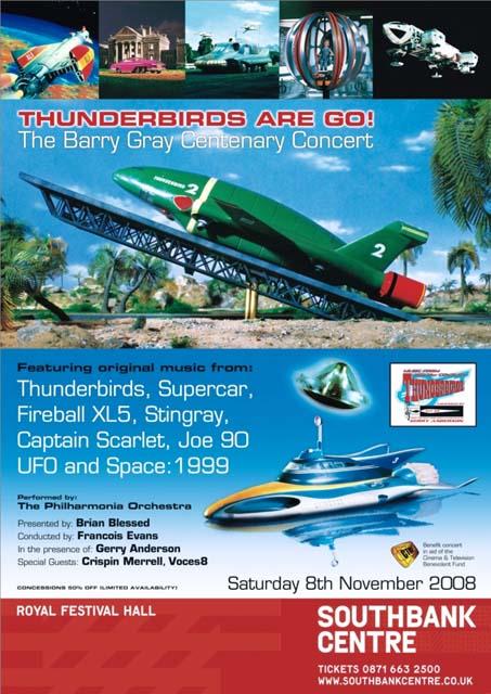 Thunderbirds Are Go! The Barry Gray Centenary Concert